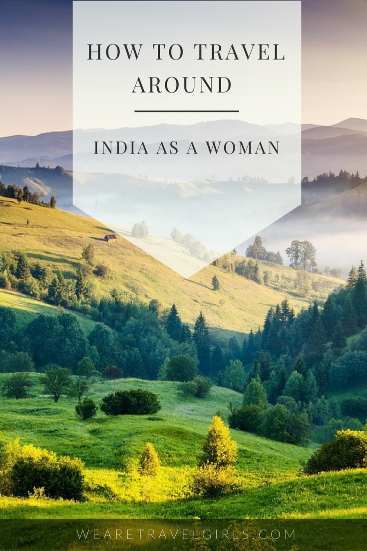 HOW TO TRAVEL INDIA AS A WOMAN
