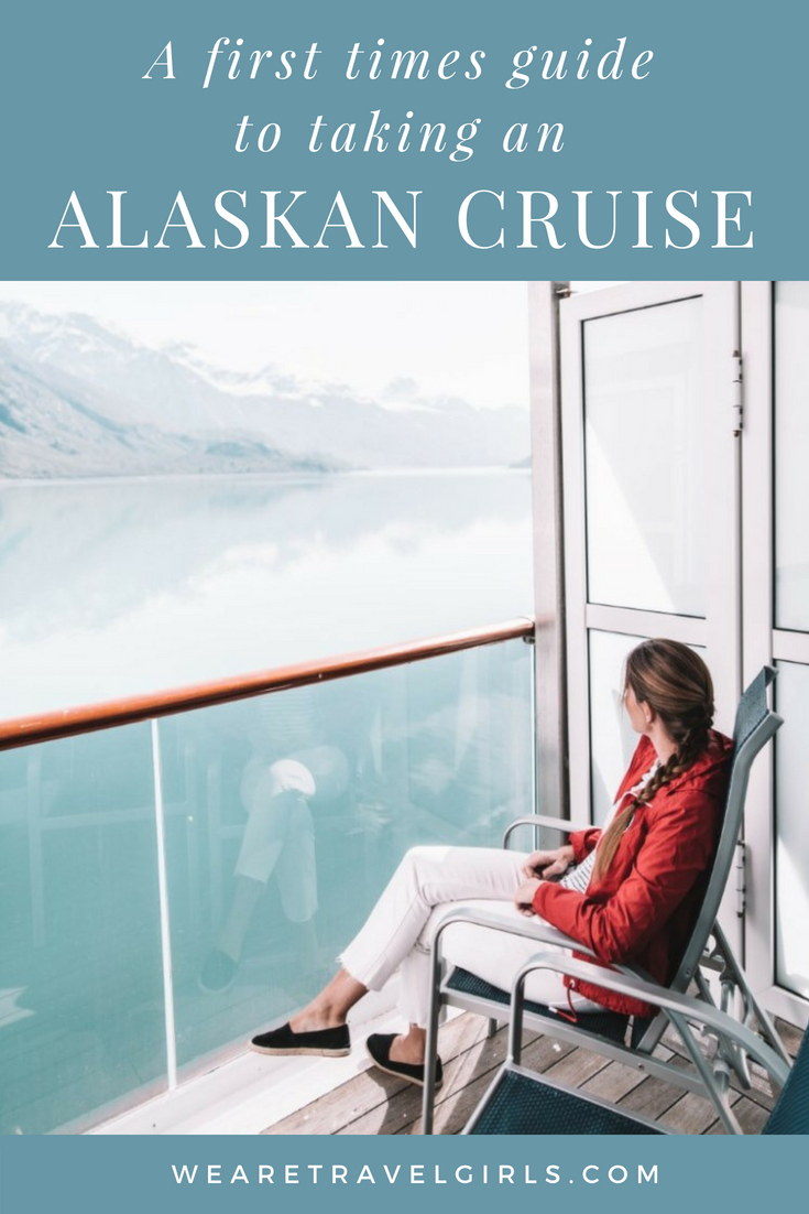 a first timer s guide to taking an alaska cruise we are travel girls rh wearetravelgirls com best alaska cruise guide book best alaska cruise guide book