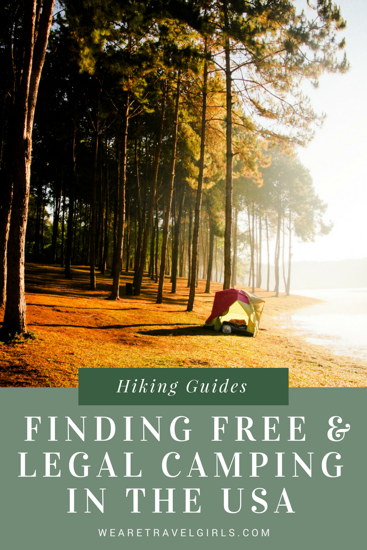 How To Find Free And Legal Camping In The Usa We Are Travel Girls