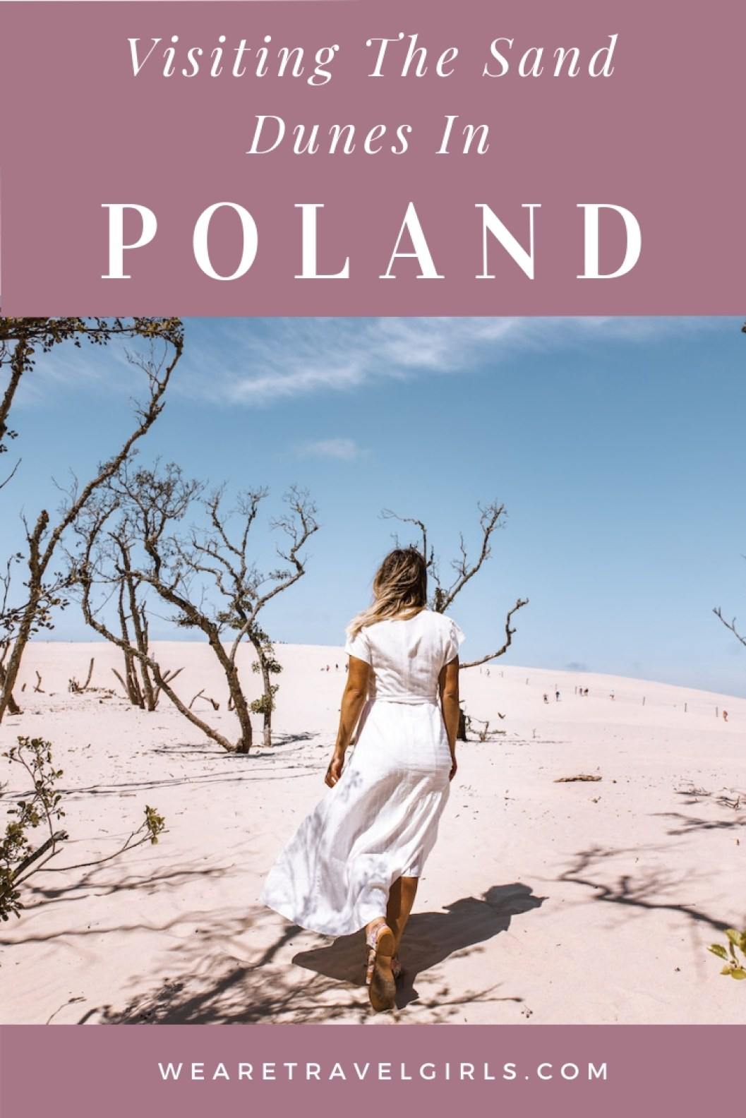 Visiting The Sand Dunes In Poland