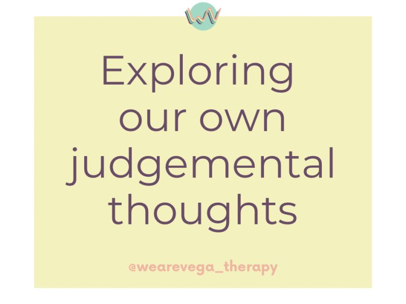 Graphic that says 'exploring our own judgmental thoughts'