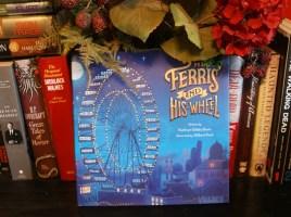 Mr. Ferris and His Wheel by Kathryn Gibbs Davis   wearewordnerds.com