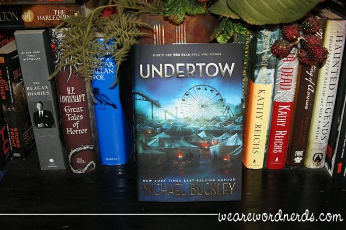 Undertow by Michael Buckley | wearewordnerds.com