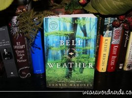 Bell Weather by Dennis Mahoney | wearewordnerds.com