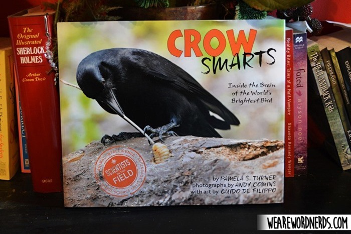Crow Smarts: Inside the Brain of the World's Brightest Bird (Scientists in the Field Series) by Pamela S. Turner