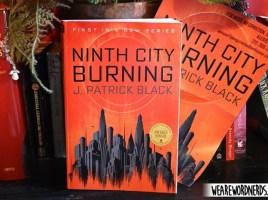 Ninth City Burning by J. Patrick Black