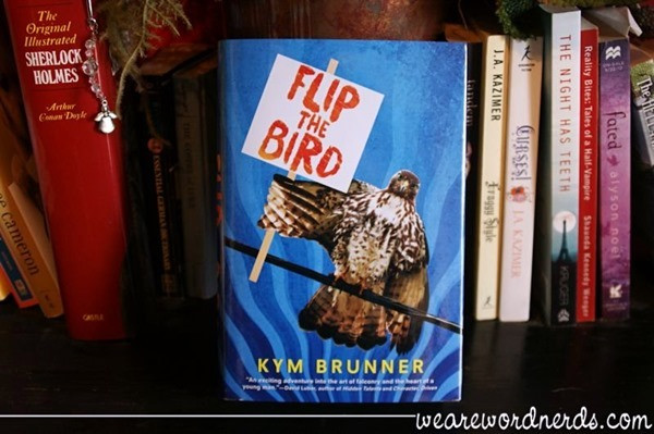 Flip the Bird by Kym Brunner