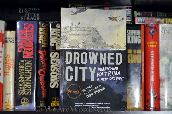 Drowned City: Hurricane Katrina and New Orleans (Ala Notable Children's Books. Older Readers) by Don Brown