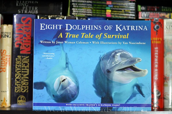Eight Dolphins of Katrina: A True Tale of Survival by Janet Wyman Coleman
