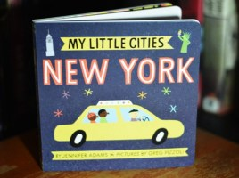 My Little Cities: New York by Jennifer Adams