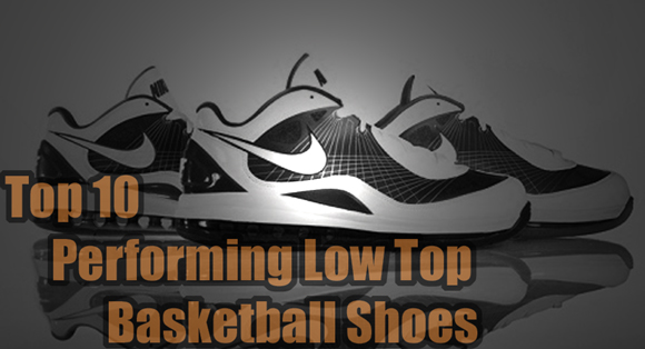 518ed374 Top 10 Performing Low Top Basketball Shoes - WearTesters