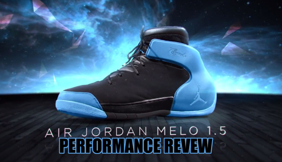 Jordan Melo 1.5 Performance Review - WearTesters 6a45995ee