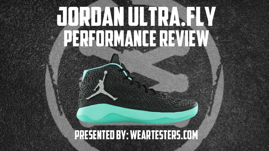 bb6c059a688 Jordan Ultra.Fly Performance Review - WearTesters