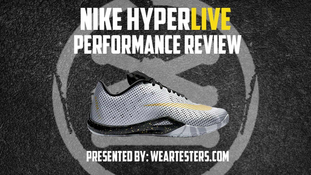 buy popular ba4f1 ec935 Nike Hyperlive Performance Review - WearTesters