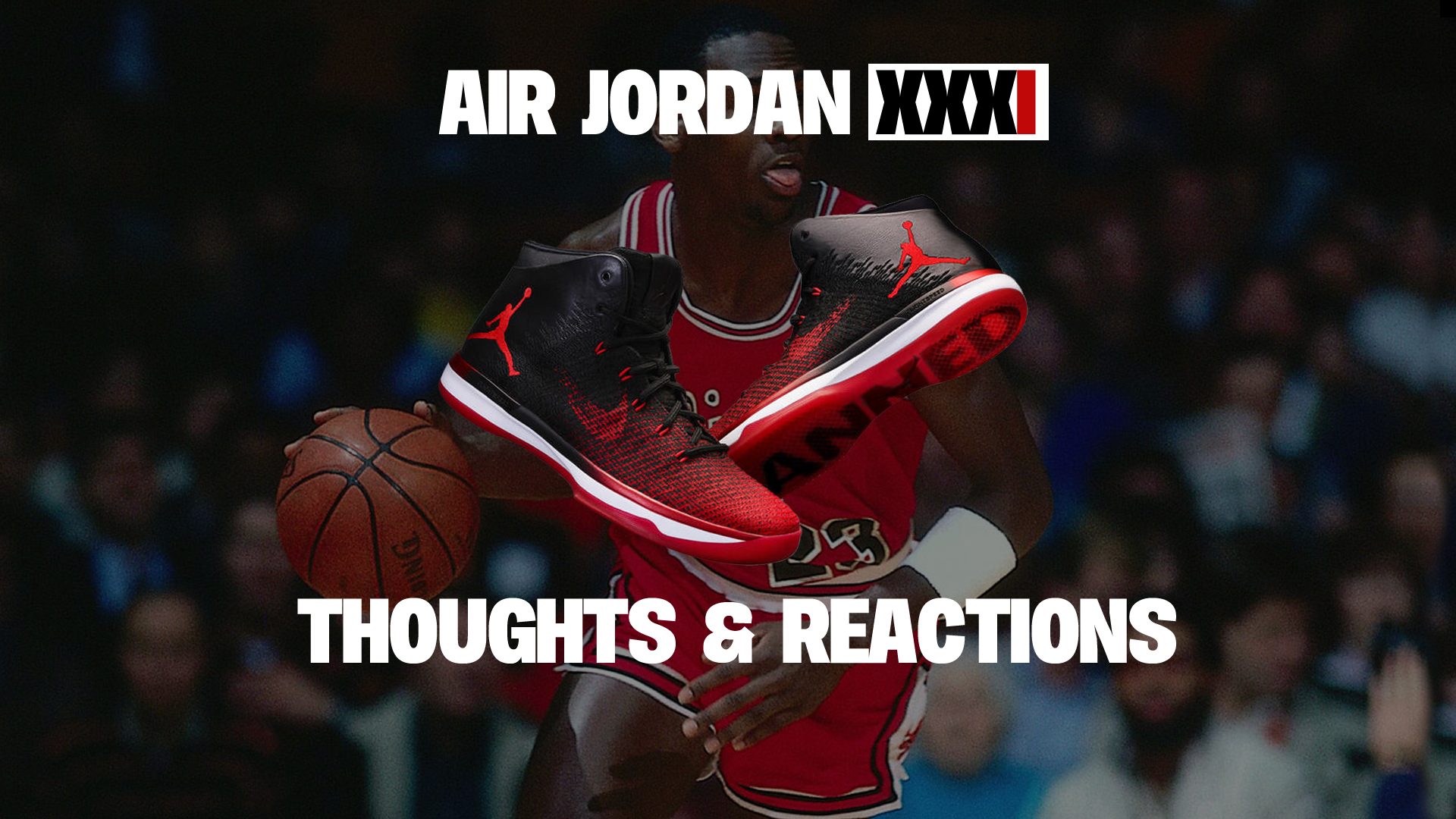 The WearTesters Staff Weighs in on the Air Jordan 31 - Page 6 of 6 ... 28f143d44