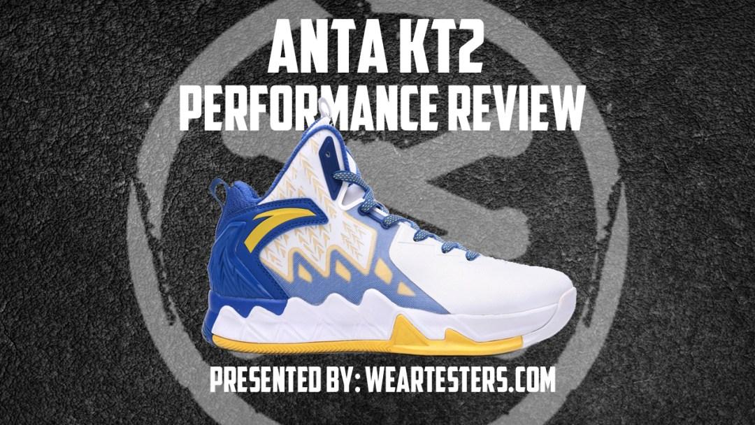 best loved ee107 eeebc ANTA KT2 Performance Review - WearTesters
