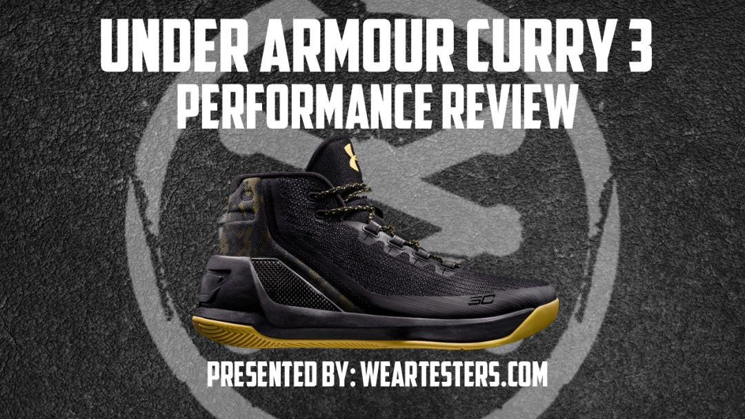 af5689dca0021 Under Armour Curry 3 Performance Review - WearTesters