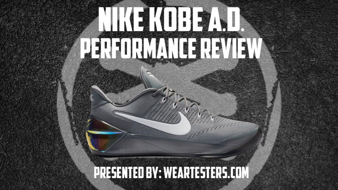 f63b3a889a52 Nike Kobe A.D. Performance Review