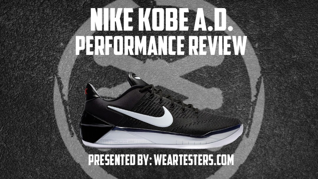 008f3e0cd009 Nike Kobe A.D. Performance Review - WearTesters