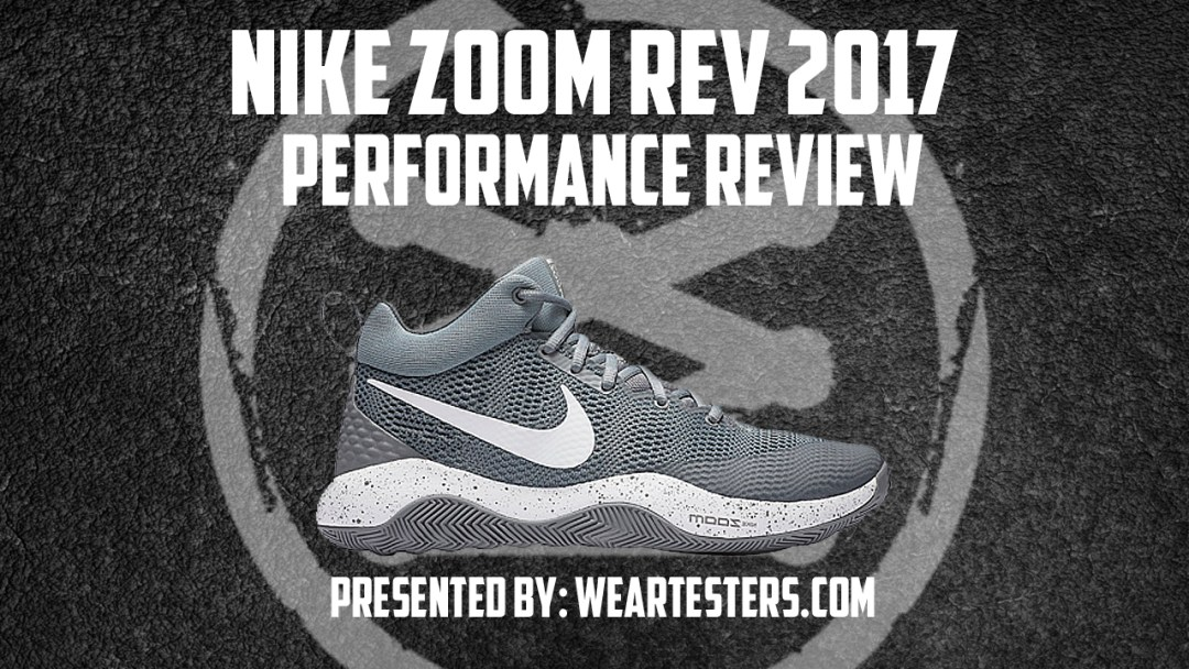promo code c66b5 2f8ec Nike Zoom Rev 2017 - Performance Review - WearTesters