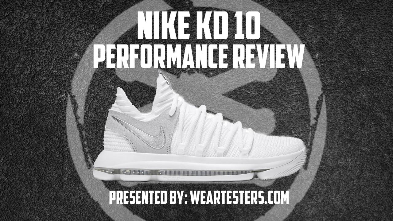 online retailer df24c 7c24d Nike KD 10 Performance Review - WearTesters
