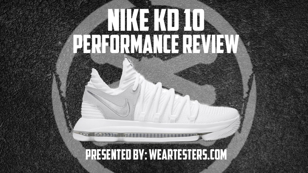 best service a3187 af148 Nike KD 10 Performance Review main