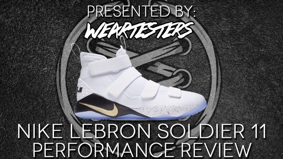 lowest price e9620 2c419 Nike LeBron Soldier 11 Performance Review - WearTesters