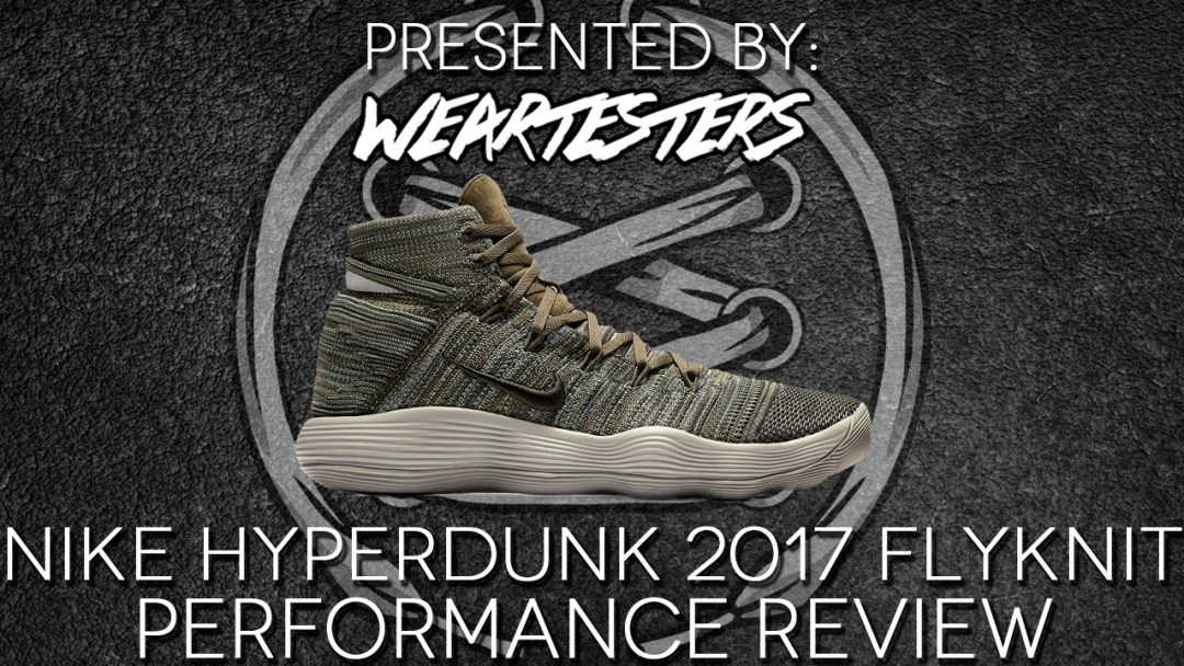 nike react hyperdunk 2017 flyknit performance review featured