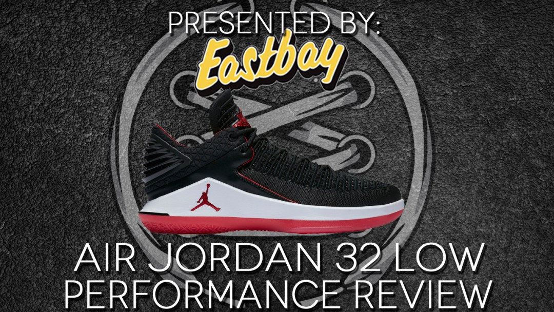 finest selection ea0df 7becd Air Jordan 32 Performance Review - WearTesters