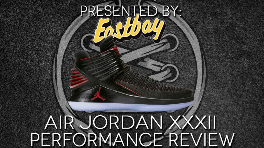 2de76cd049823d The Air Jordan 32 Performance Review