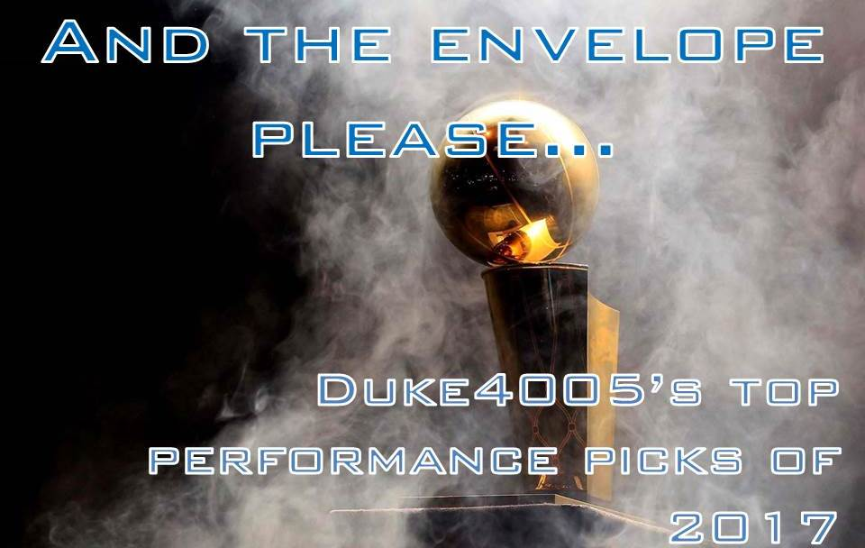 Duke4005's Top Basketball Performance Picks of 2017