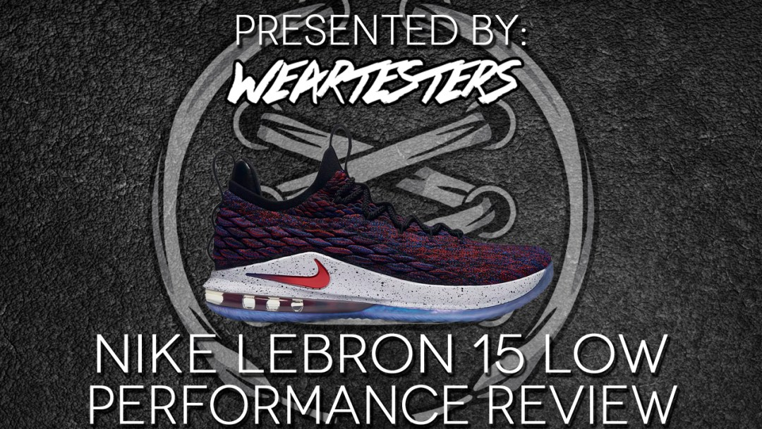 f3403723c6f0a Nike LeBron 15 Low Performance Review Duke4005