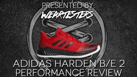 adidas Harden B/E 2 Performance Review