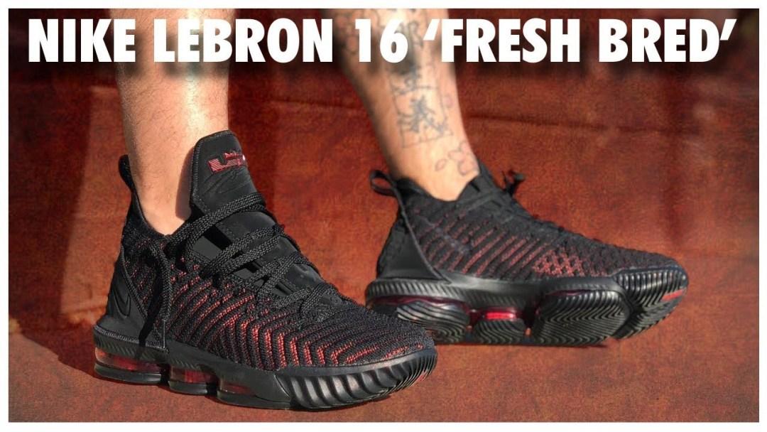 024bca83378 Nike LeBron 16  Fresh Bred