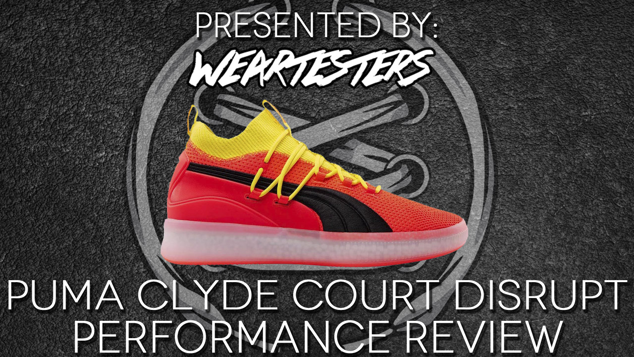 Puma Clyde Court Disrupt Performance Review nightwing2303 - WearTesters aca375fee