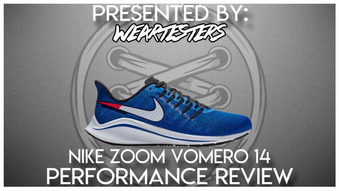 competitive price 7a5ae 6c8af Nike Air Zoom Vomero 14 Performance Review - WearTesters