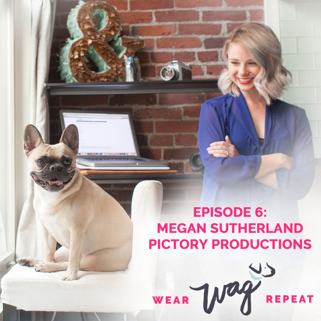 Wear Wag Repeat Podcast Megan Sutherland Pictory Productions
