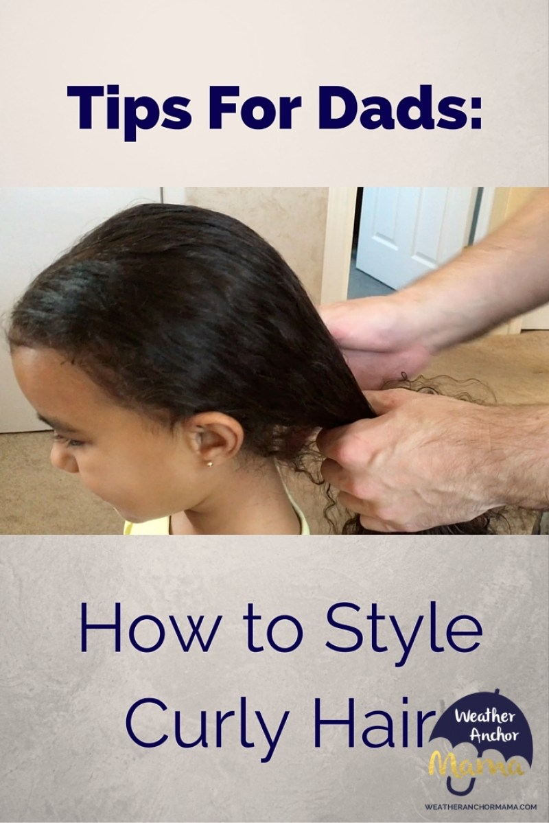 Tips For Dads How To Style Kids Curly Hair Weather