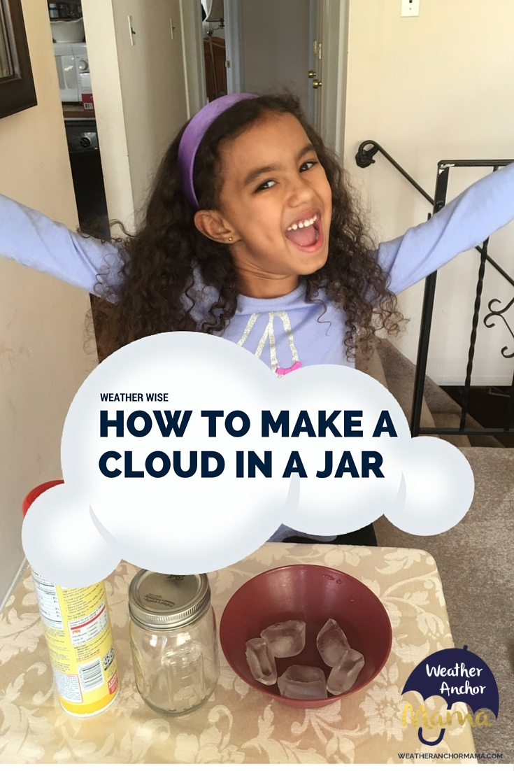 How To Make A Cloud In A Jar Weather Anchor Mama