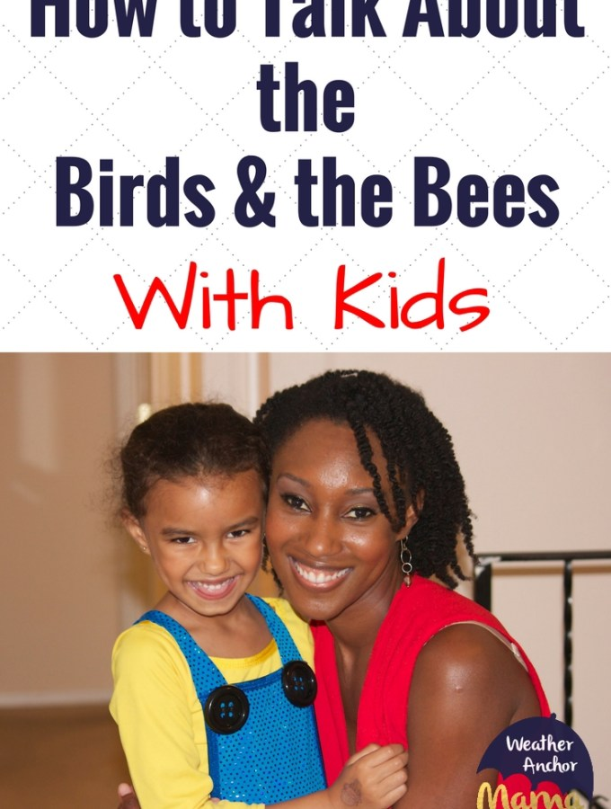 BIRDS & THE BEES talk with kids