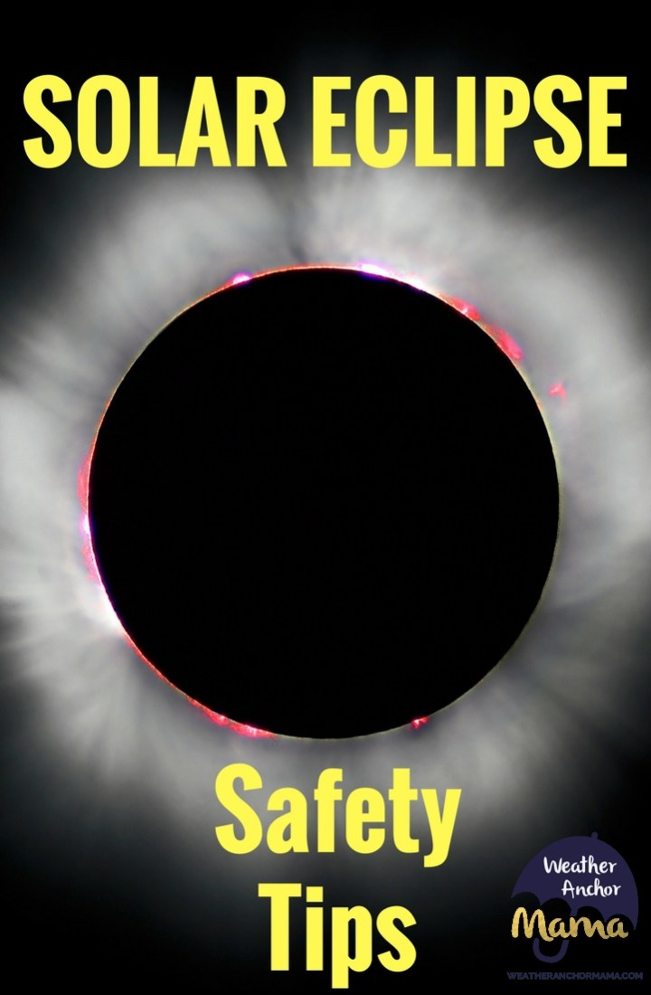 Total Solar Eclipse Safety Tips