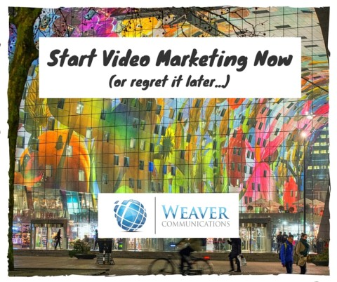 video marketing services weaver communications