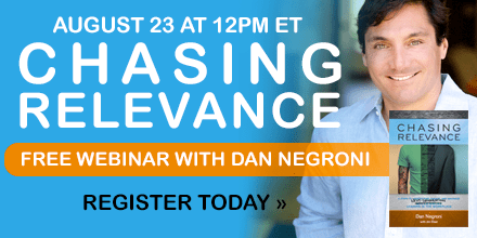 Chasing Relevance – with Dan Negroni