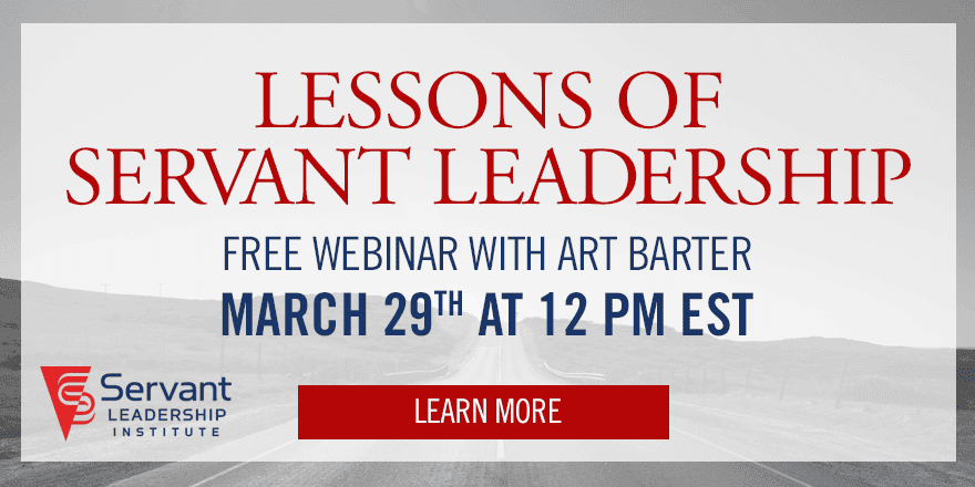 Lessons of Servant Leadership – With Art Barter