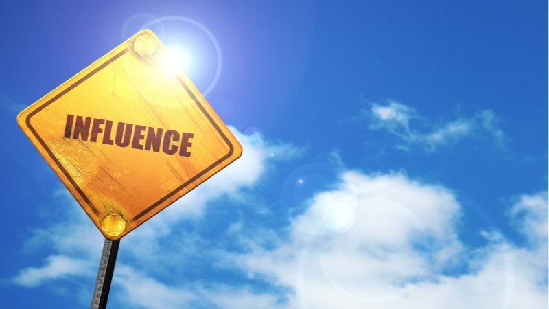 Use Influence as a Tool For Positive Change