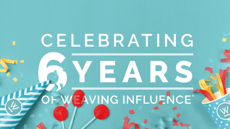 Celebrating Six Years of Weaving Influence