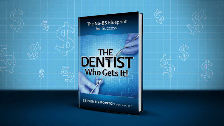 The Dentist Who Gets It – Dr. Steven Hymovitch