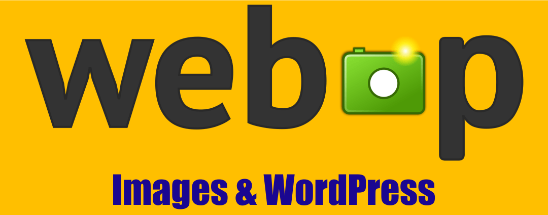 Using WebP Images With WordPress