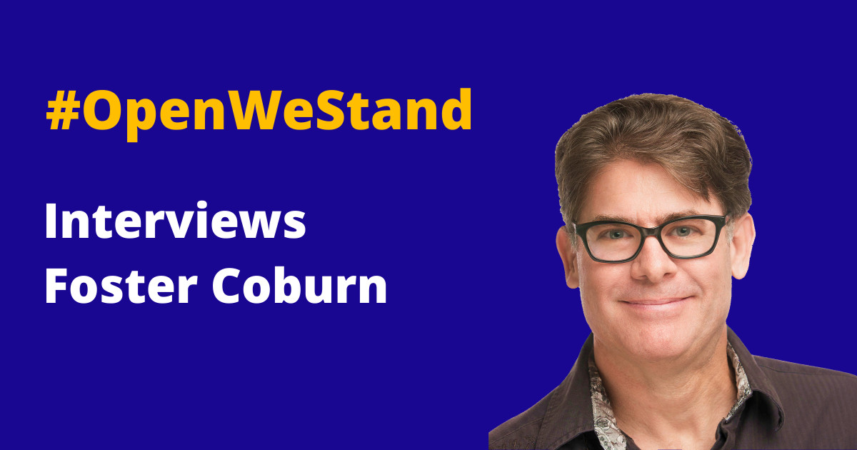 OpenWeStand Interviews Foster Coburn