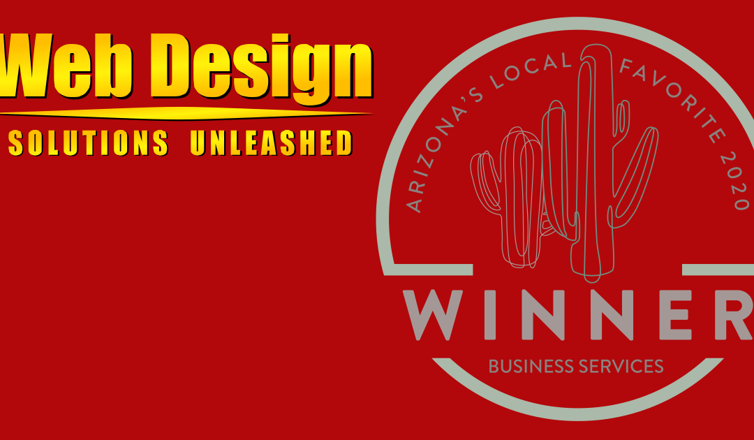 Web Design Solutions Unleashed Voted Arizona's Local Favorite